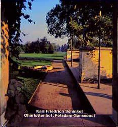 Karl Friedrich Schinkel, Charlottenhof, Potsdam-Sanssouci