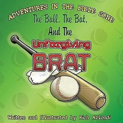 The Ball, the Bat, and the Unforgiving Brat