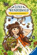 Luna Wunderwald - Ein magisches Rotkehlchen