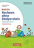 Rechnen ohne Stolperstein: Band 2A - Zahlenraum 7 bis 10 (2. Auflage): Arbeitsheft/Fördermaterial