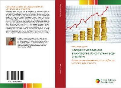 Competitividades das exportações do complexo soja brasileiro