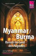 Myanmar/Burma  Reisen im Land der Pagoden (Edition Reise Know-How)