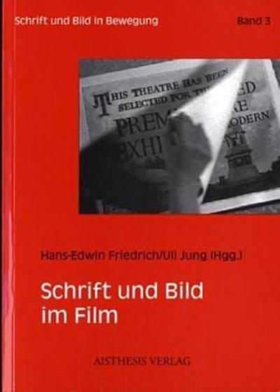 Schrift und Bild im Film