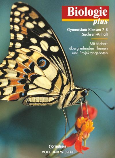 Biologie plus 7/8. Lehrbuch. Gymnasium. Sachsen-Anhalt