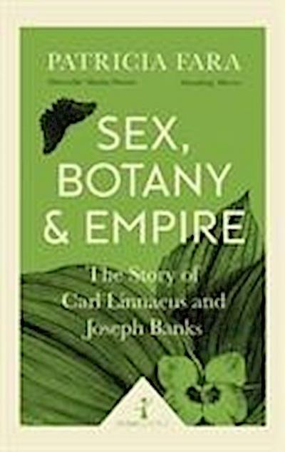 Sex, Botany and Empire (Icon Science)