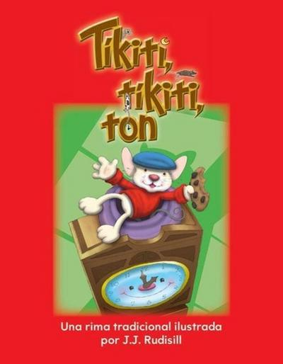 Tikiti, Tikiti, Ton (Hickory, Dickory, Dock) (Spanish Version) (La Hora (Time))