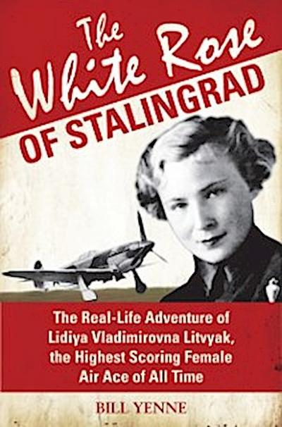 White Rose of Stalingrad
