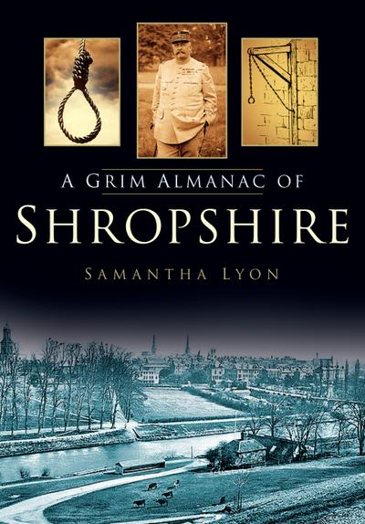 A Grim Almanac of Shropshire
