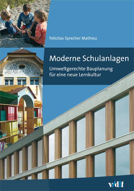 Moderne Schulbauten, Felicitas Sprecher Mathieu