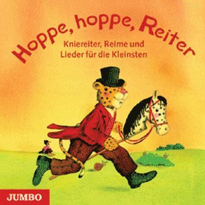 Hoppe, hoppe Reiter. Cassette . Kniereiter, Reime und Lieder für die Kleinsten