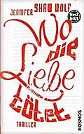 Wo die Liebe tötet   ; Herzblut ; Übers. v. Knetsch, Manuela; Deutsch; ca. 416 S. -