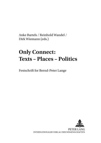 Only Connect: Texts - Places - Politics