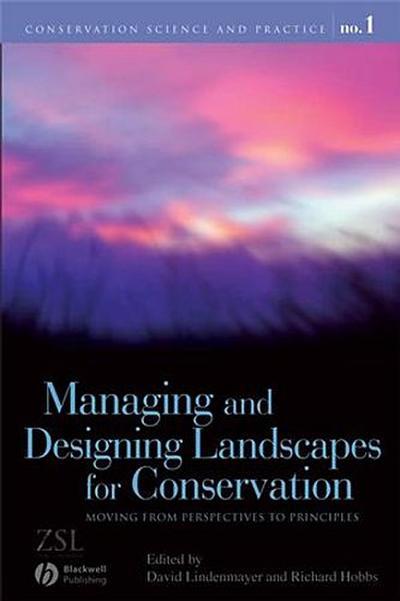 Managing and Designing Landscapes for Conservation