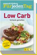 essen & trinken Für jeden Tag - Low Carb