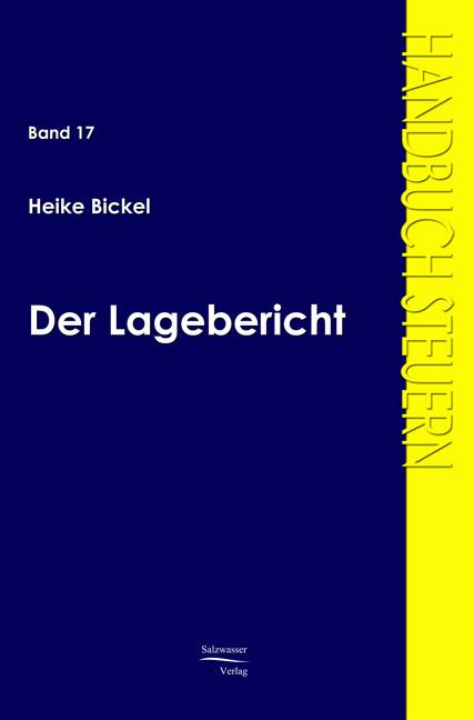 Der Lagebericht ~ Heike Bickel ~  9783867410144
