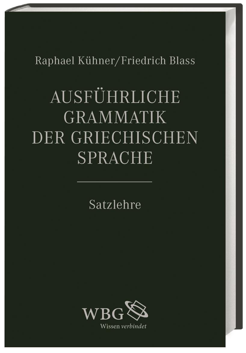 Ausführliche Grammatik der griechischen Sprache 2 | Raphael  ... 9783534267347