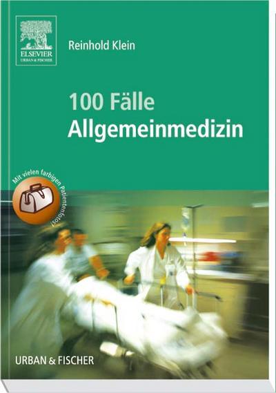 100 Fälle der Allgemeinmedizin