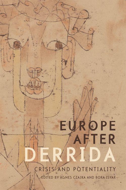 Europe after Derrida Agnes Czajka