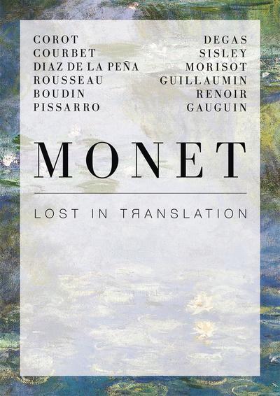 Monet. Lost in Translation