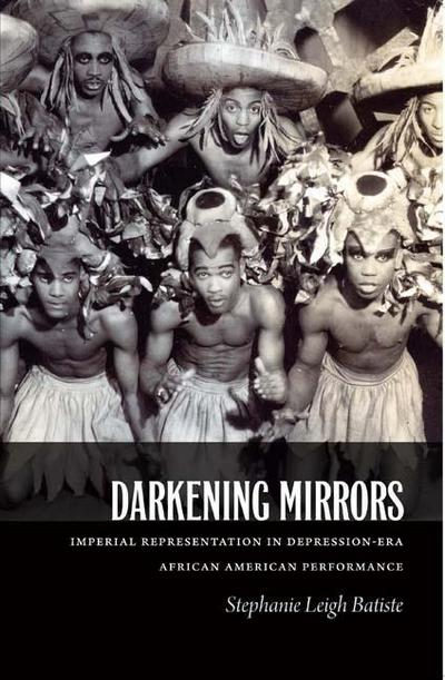 Darkening Mirrors: Imperial Representation in Depression-Era African American Performance