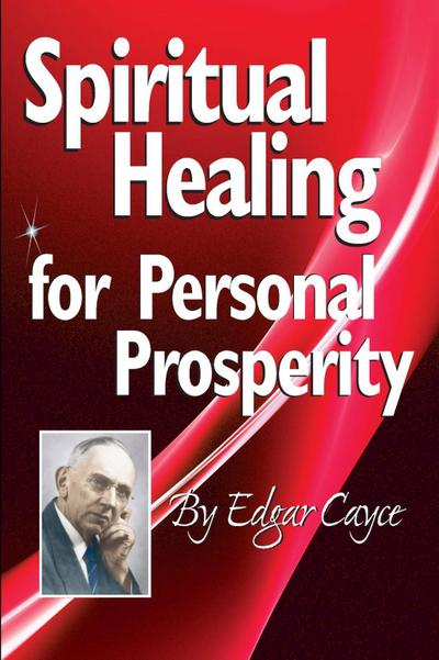 Spiritual Healing for Personal Prosperity