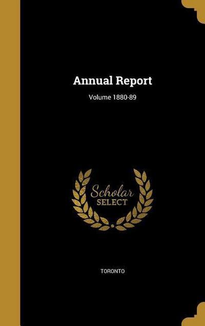ANNUAL REPORT VOLUME 1880-89