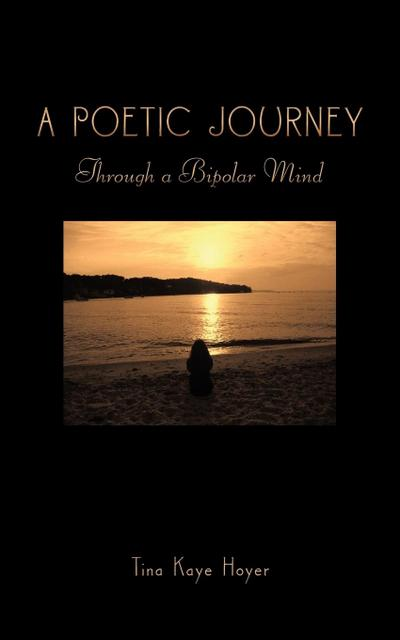 A Poetic Journey: Through a Bipolar Mind