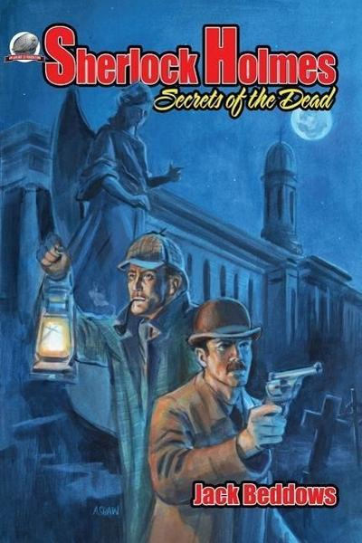 Sherlock Holmes Secrets of the Dead