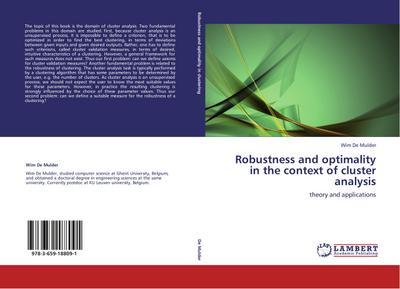 Robustness and optimality in the context of cluster analysis