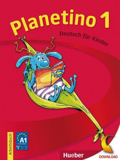 Planetino 1: Deutsch für Kinder.Deutsch als Fremdsprache / Arbeitsbuch