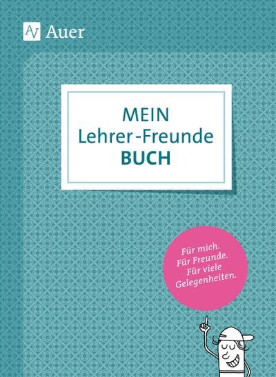 Mein Lehrerfreundebuch