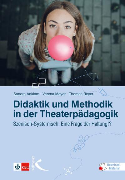Didaktik und Methodik in der Theaterpädagogik