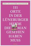 111 Orte in der Lüneburger Heide, die man ges ...