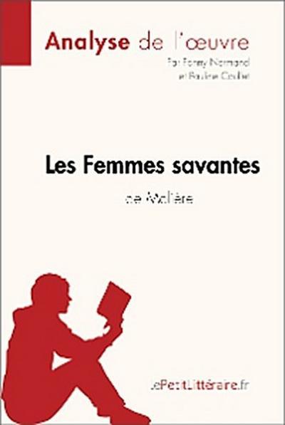 Les Femmes savantes de Molière (Analyse de l'oeuvre)