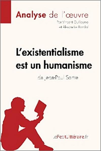 L'existentialisme est un humanisme de Jean-Paul Sartre (Analyse de l'oeuvre)
