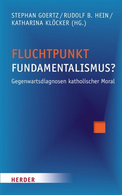 Fluchtpunkt Fundamentalismus?