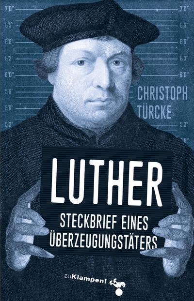 Luther – Steckbrief eines Überzeugungstäters; Deutsch