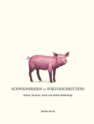 Schweinereien für Fortgeschrittene