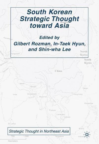 South Korean Strategic Thought toward Asia