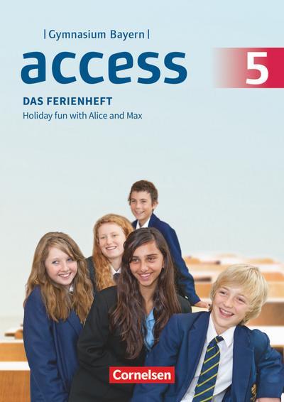 Access 5. Jahrgangsstufe - Bayern - Das Ferienheft