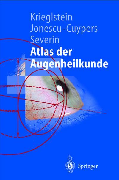 Atlas der Augenheilkunde (Springer-Lehrbuch)
