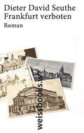 Frankfurt verboten; Roman (print); Deutsch; A ...