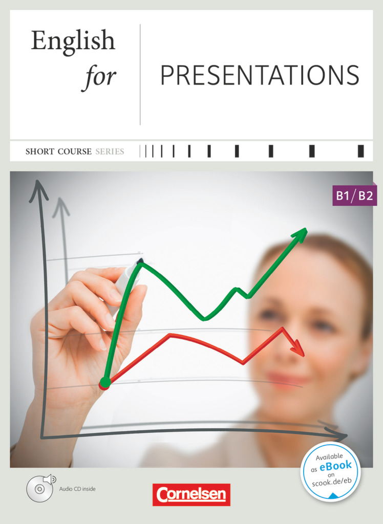 Business Skills B1-B2. English for Presentations. Kursbuch mit CD, Marion G ...