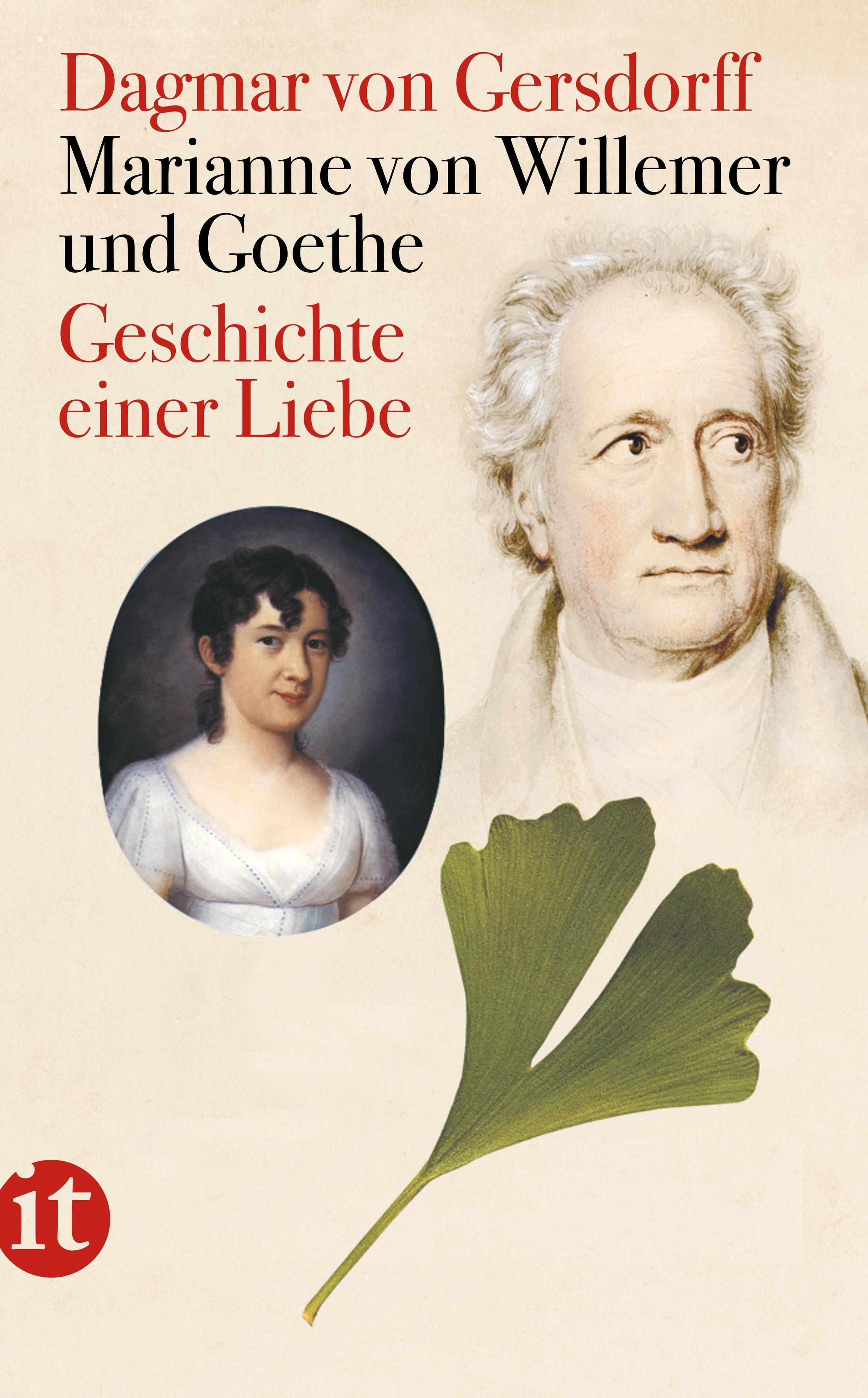 Marianne von Willemer und Goethe Dagmar von Gersdorff