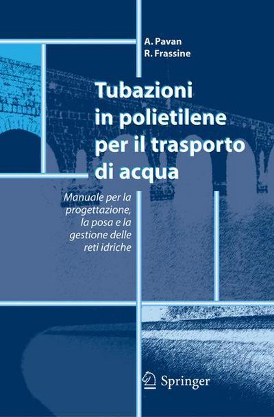 Tubazioni in polietilene per il trasporto di acqua