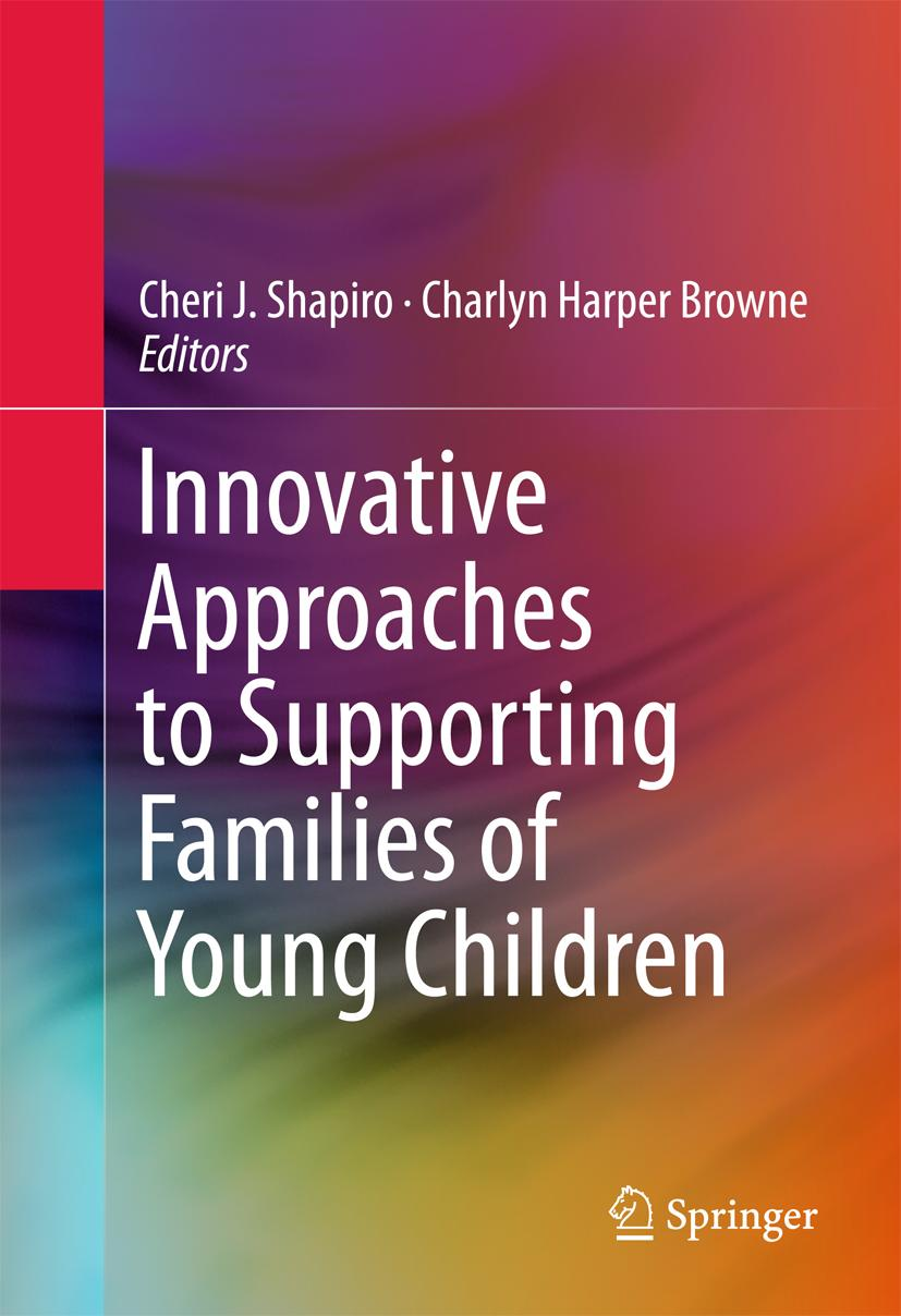 Innovative Approaches to Supporting Families of Young Children Cheri J Shap ...