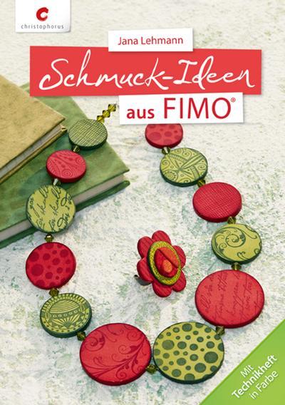Schmuck-Ideen aus FIMO®; Deutsch; durchgeh. vierfarbig, mit 32-seitigem farbigem Technikheft