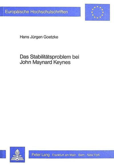 Das Stabilitätsproblem bei John Maynard Keynes