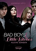 Bad Boys and Little Bitches. Kleine Sünden; B ...