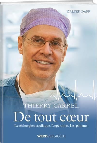 Thierry Carrel - De tout coeur